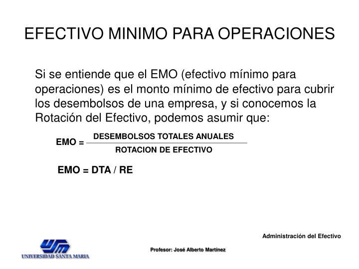EFECTIVO MINIMO PARA OPERACIONES