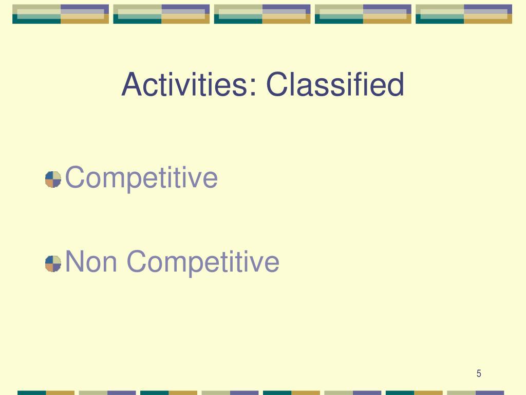Activities: Classified