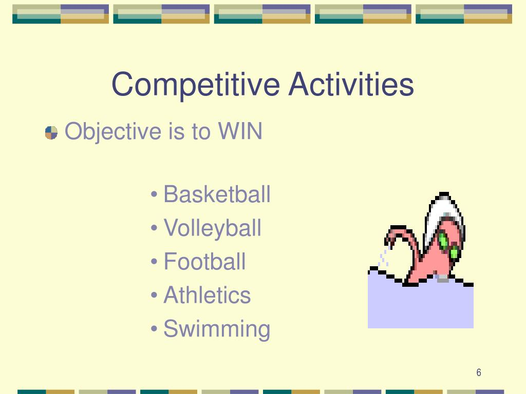 Competitive Activities