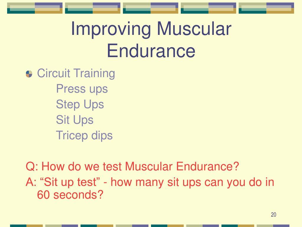 Improving Muscular Endurance