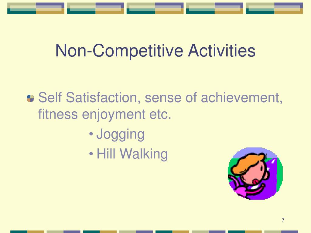 Non-Competitive Activities