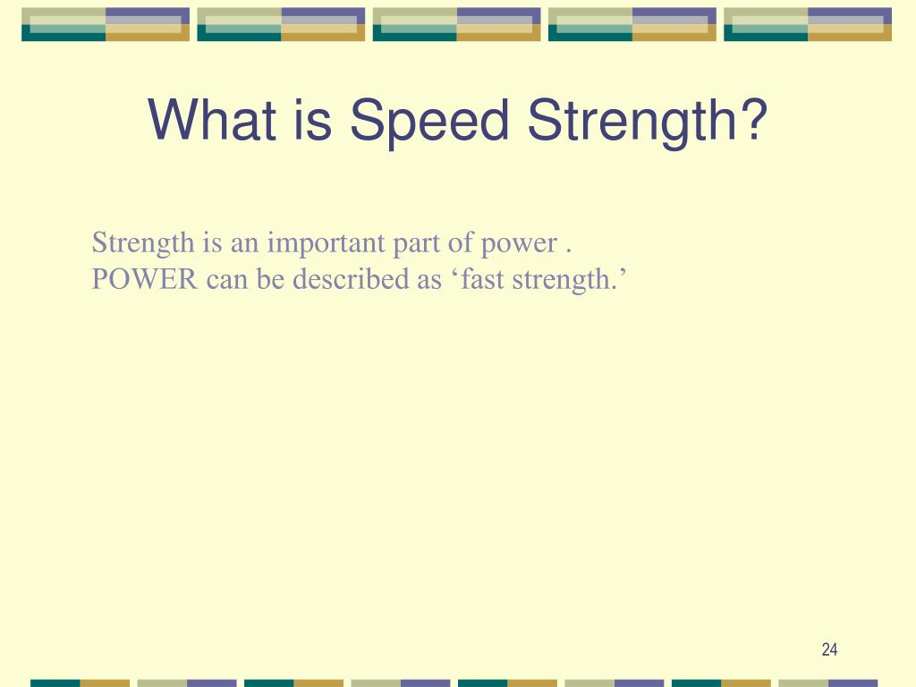 What is Speed Strength?