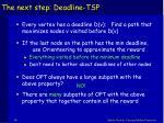 the next step deadline tsp