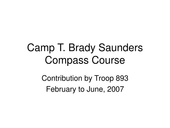 Camp t brady saunders compass course