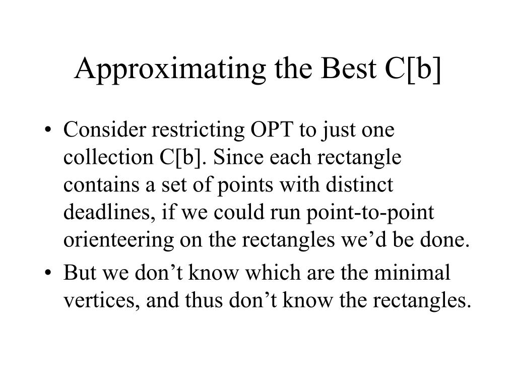 Approximating the Best C[b]
