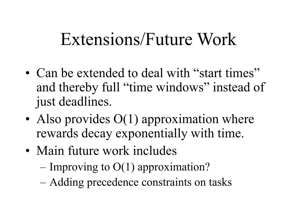 Extensions/Future Work