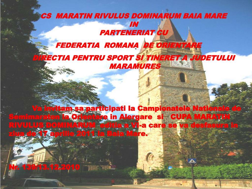 CS  MARATIN RIVULUS DOMINARUM BAIA MARE  IN