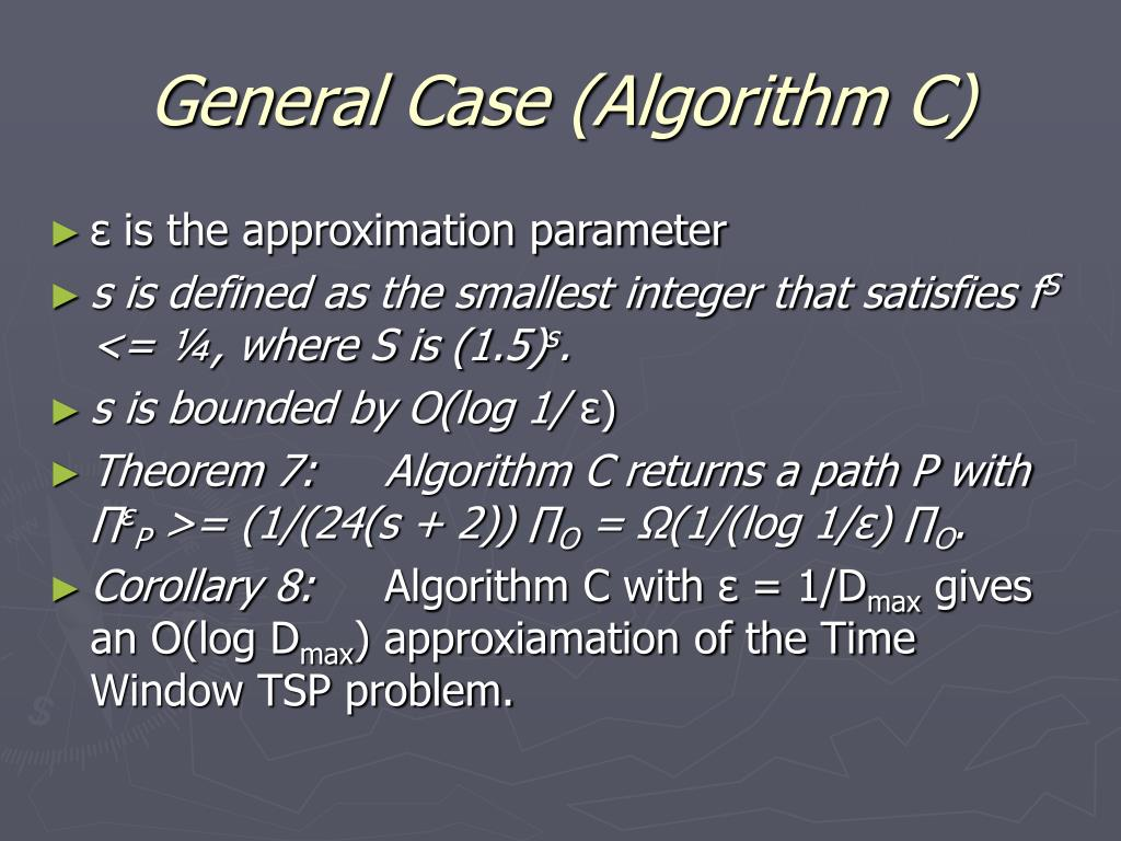 General Case (Algorithm C)