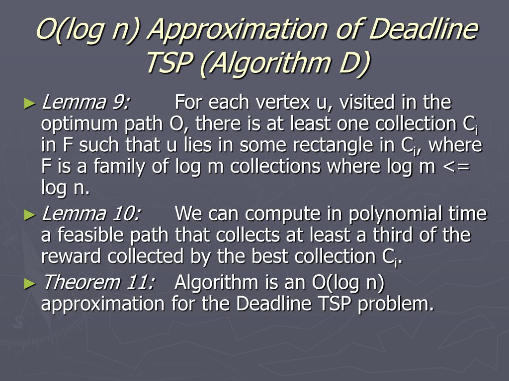 O(log n) Approximation of Deadline TSP (Algorithm D)