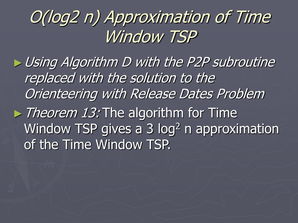 O(log2 n) Approximation of Time Window TSP