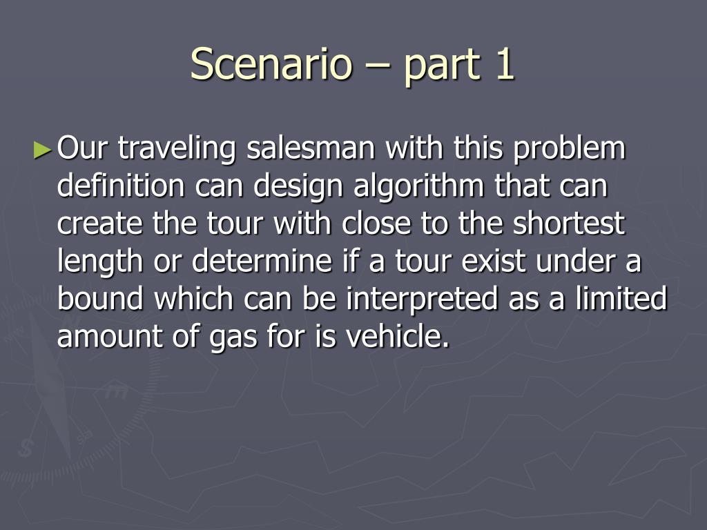 Scenario – part 1