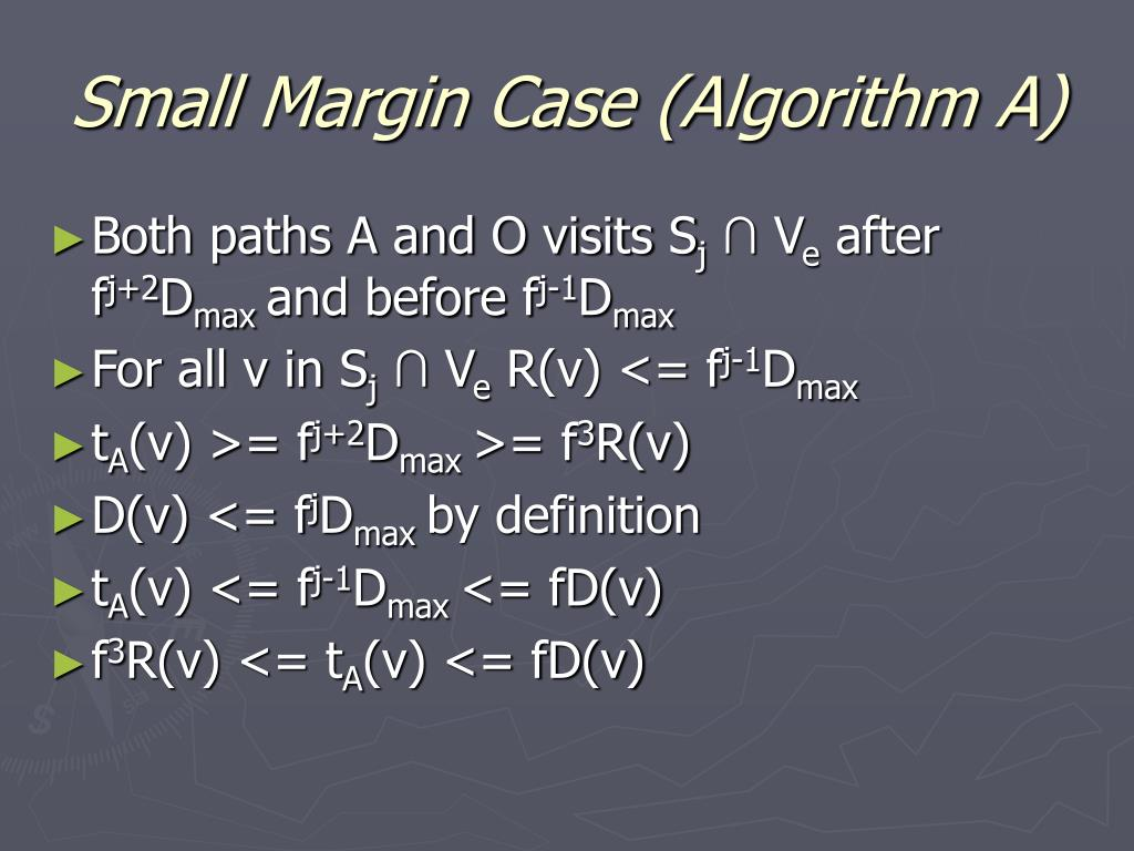 Small Margin Case (Algorithm A)