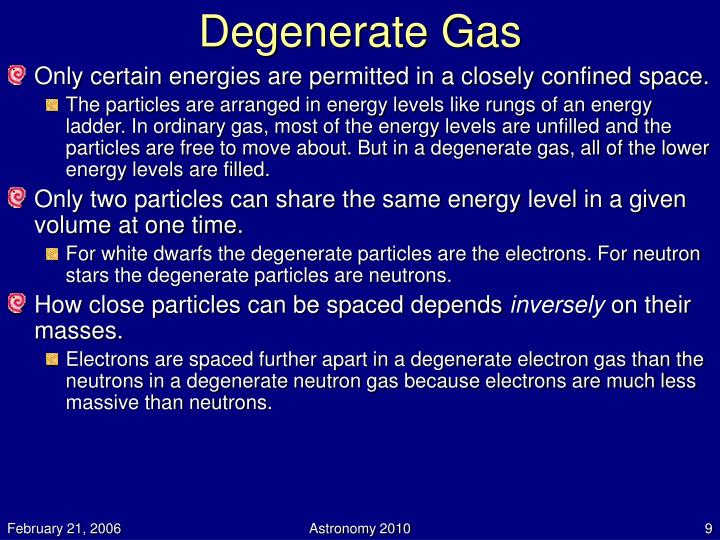 Degenerate Gas