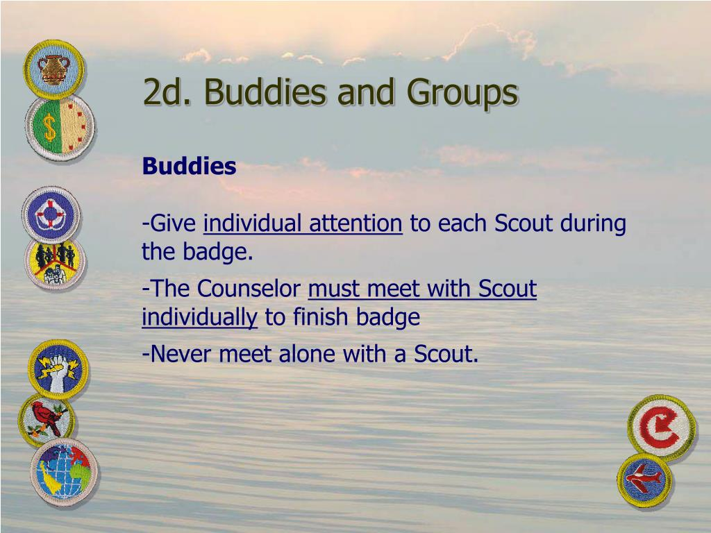 2d. Buddies and Groups