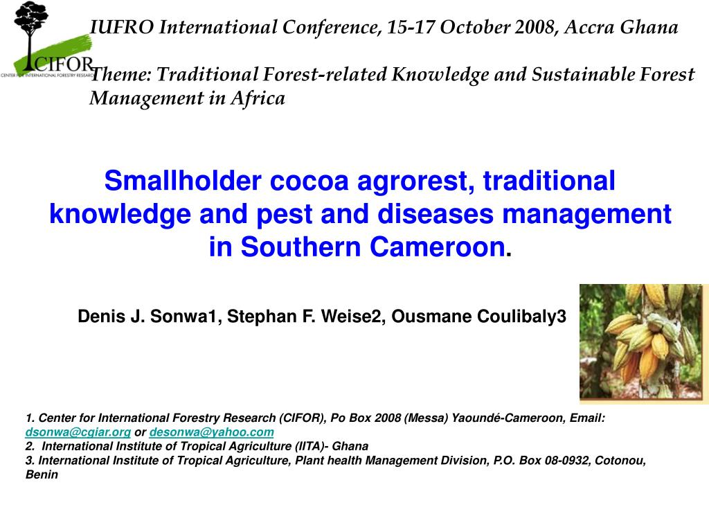 IUFRO International Conference, 15-17 October 2008, Accra Ghana