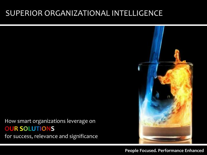 SUPERIOR ORGANIZATIONAL INTELLIGENCE