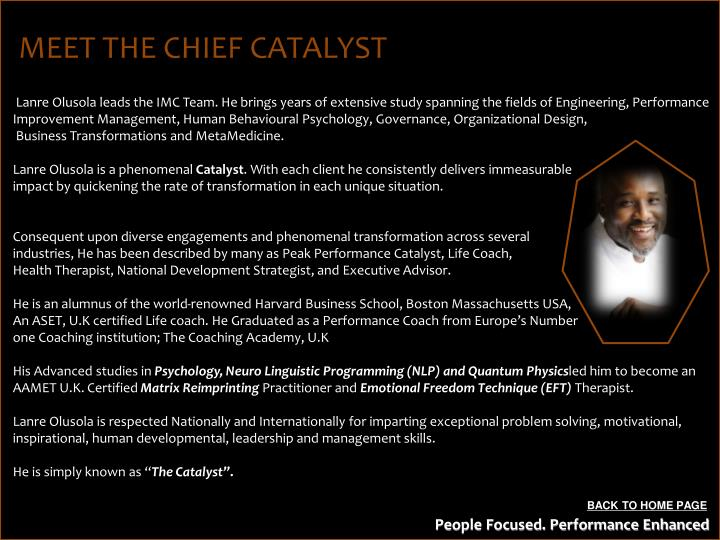 MEET THE CHIEF CATALYST