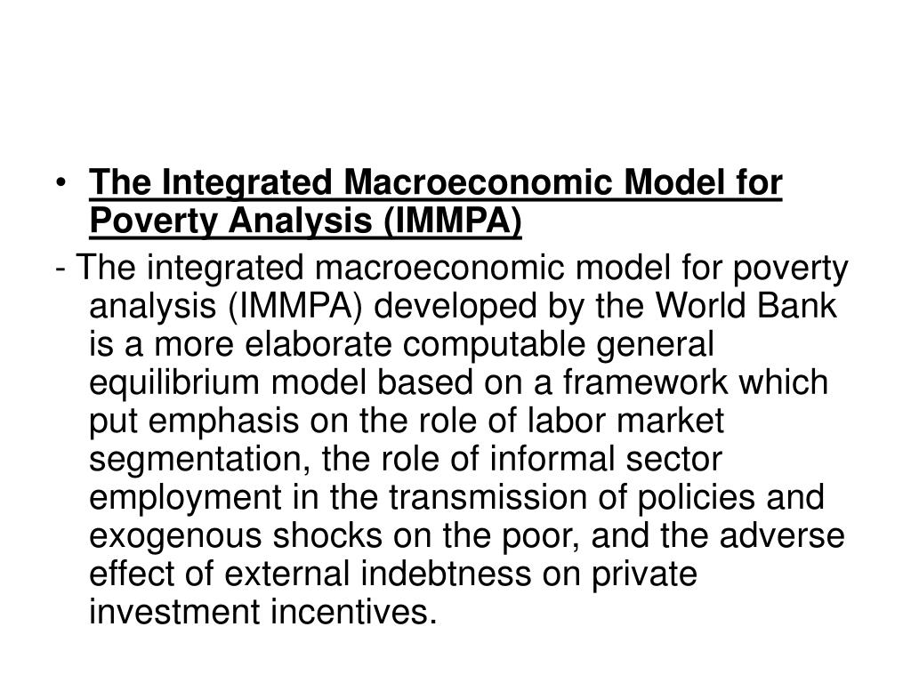 The Integrated Macroeconomic Model for Poverty Analysis (IMMPA)