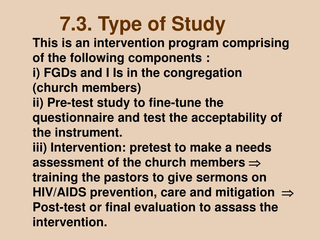 7.3. Type of Study
