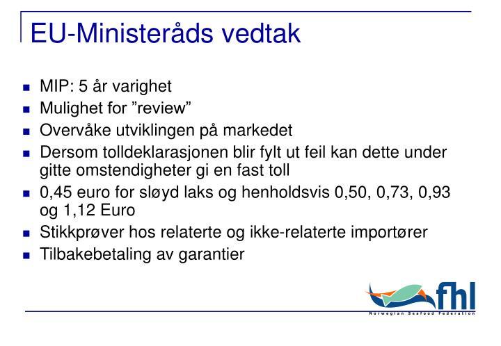 EU-Ministeråds vedtak