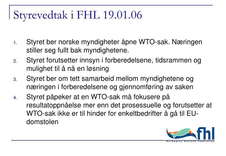 Styrevedtak i FHL 19.01.06