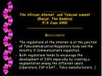the african internet and telecom summit banjul the gambia 5 9 june 2000 r egulations