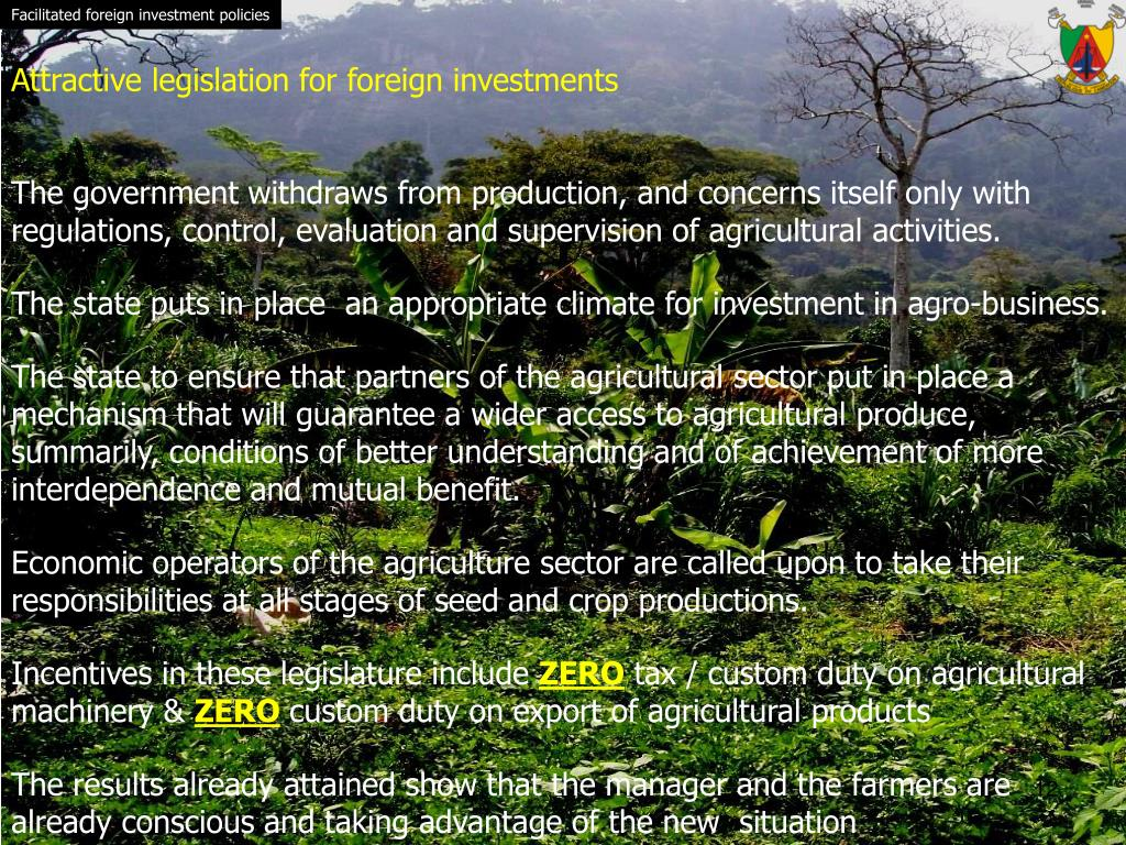 Facilitated foreign investment policies