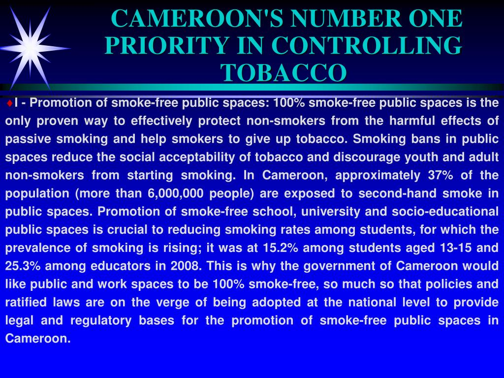 CAMEROON'S NUMBER ONE PRIORITY IN CONTROLLING TOBACCO