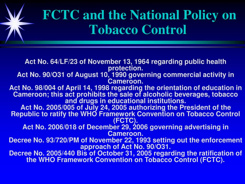 FCTC and the National Policy on Tobacco Control