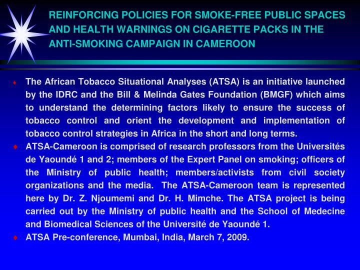 REINFORCING POLICIES FOR SMOKE-FREE PUBLIC SPACES AND HEALTH WARNINGS ON CIGARETTE PACKS IN THE ANTI...