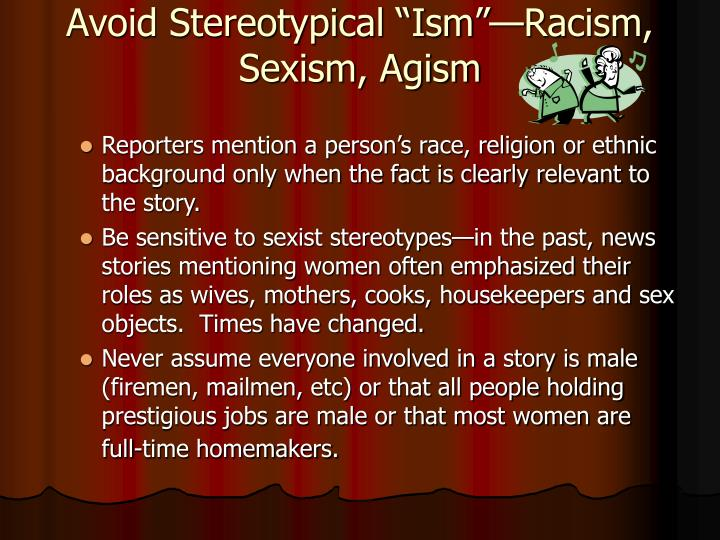 "Avoid Stereotypical ""Ism""—Racism, Sexism, Agism"