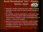 avoid stereotypical ism racism sexism agism