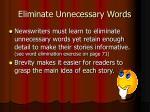 eliminate unnecessary words