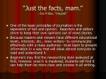 just the facts mam joe friday dragnet