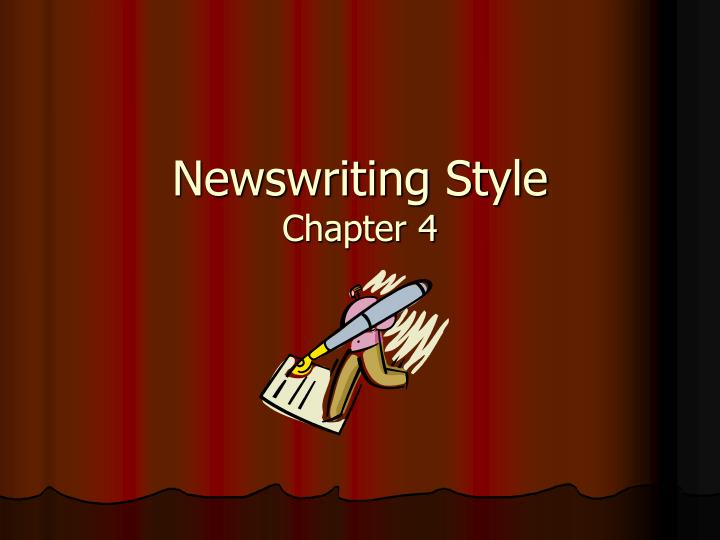 Newswriting style chapter 4