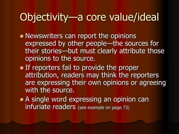 Objectivity—a core value/ideal