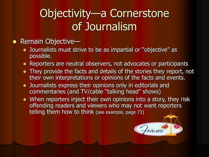 Objectivity—a Cornerstone