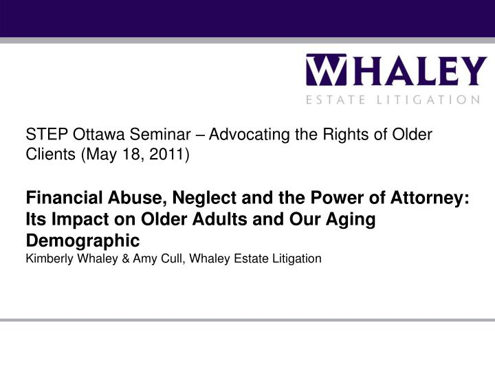 STEP Ottawa Seminar – Advocating the Rights of Older Clients (May 18, 2011)