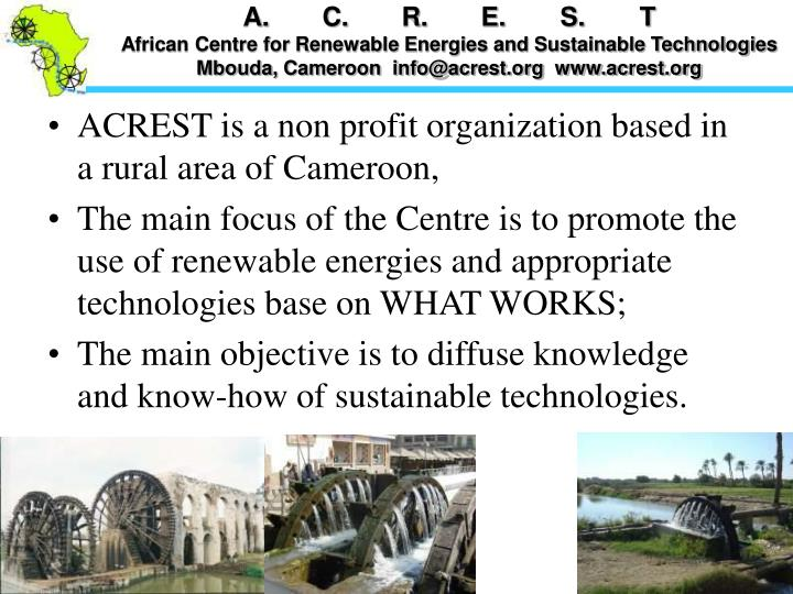 ACREST is a non profit organization based in a rural area of Cameroon,