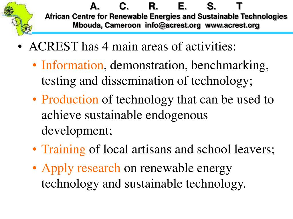ACREST has 4 main areas of activities: