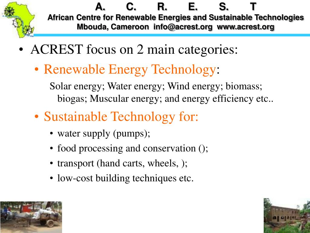 ACREST focus on 2 main categories: