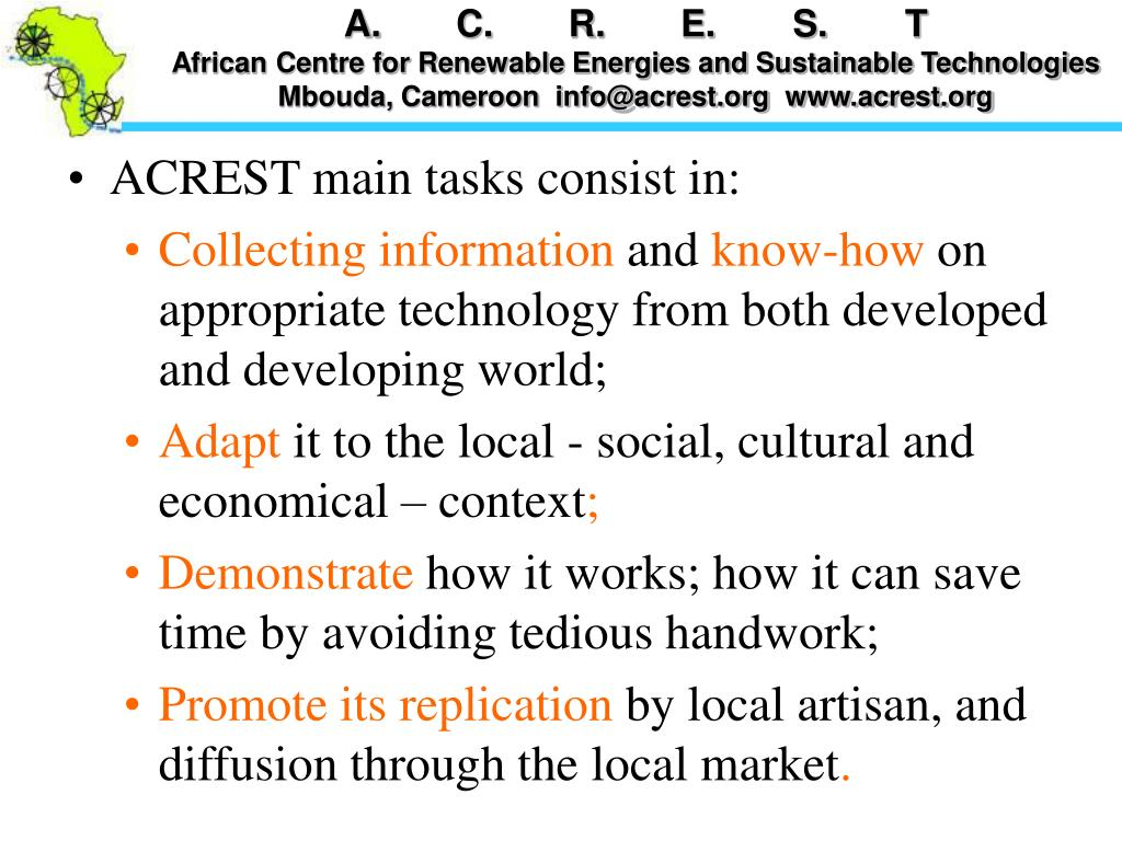 ACREST main tasks consist in: