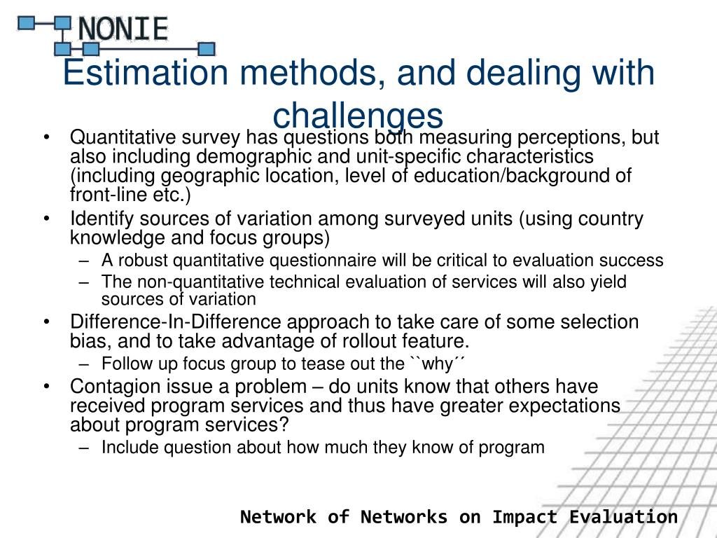Estimation methods, and dealing with challenges