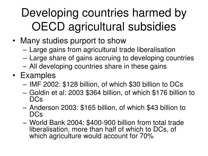 Developing countries harmed by oecd agricultural subsidies