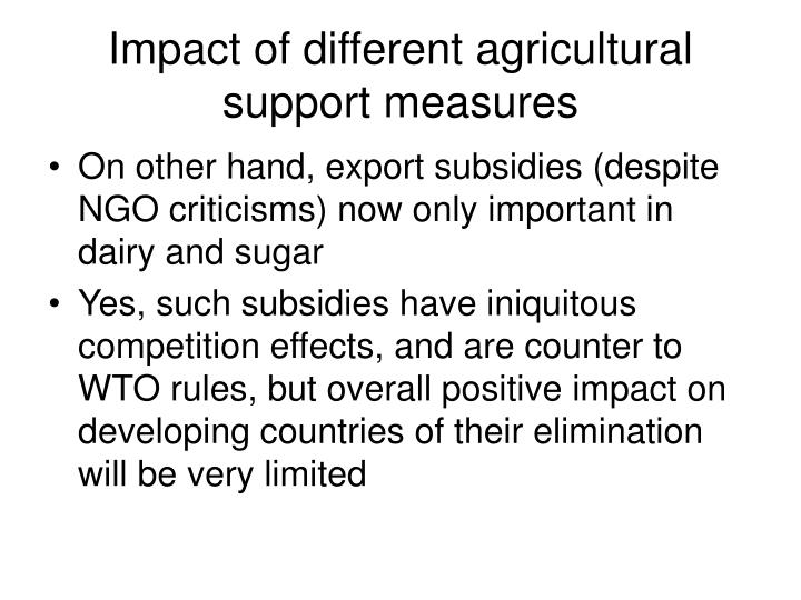 Impact of different agricultural support measures