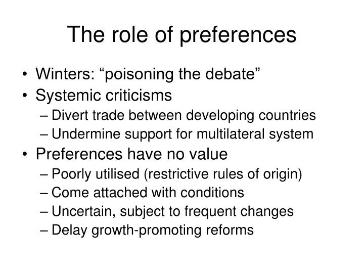 The role of preferences