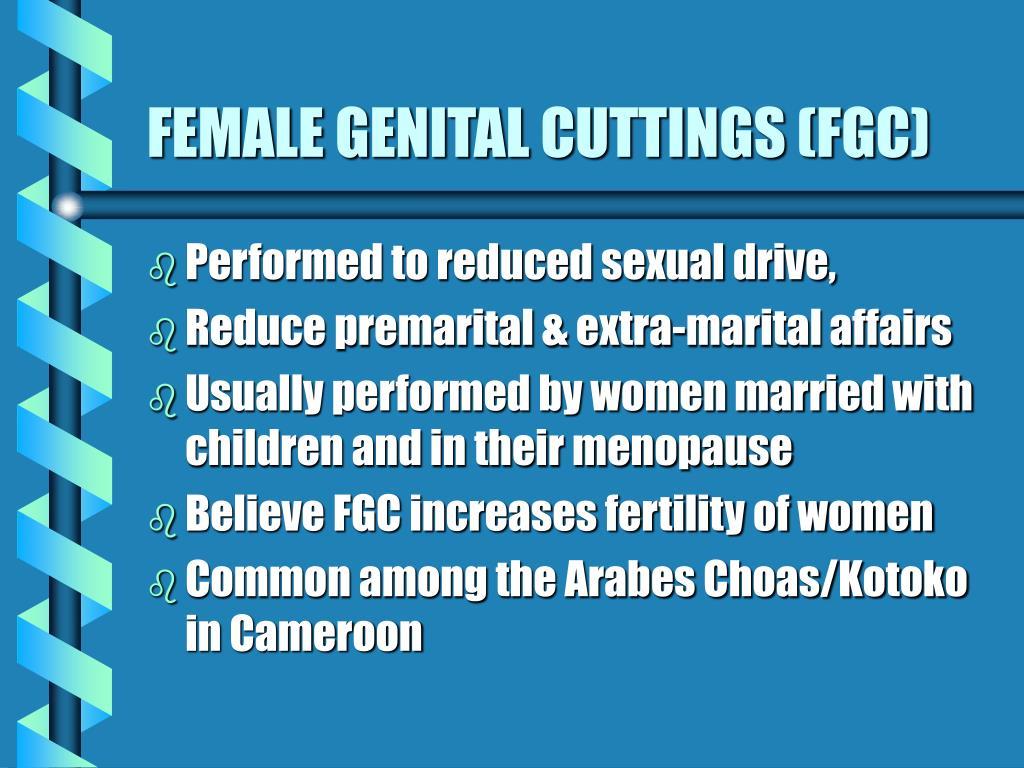 FEMALE GENITAL CUTTINGS (FGC)