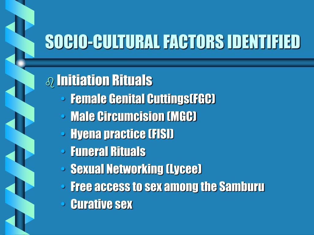 SOCIO-CULTURAL FACTORS IDENTIFIED