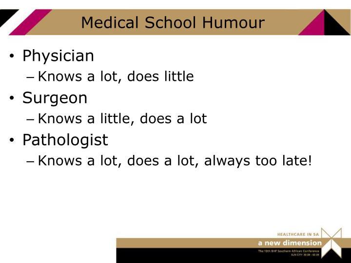 Medical School Humour