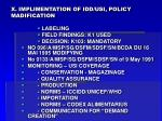 x implimentation of idd usi policy madification